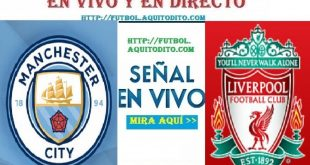 Manchester City vs Liverpool EN VIVO