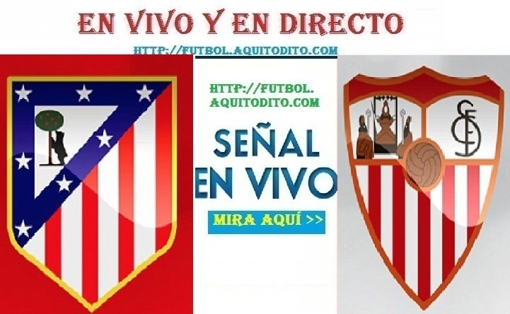 Atlético de Madrid vs Sevilla EN VIVO