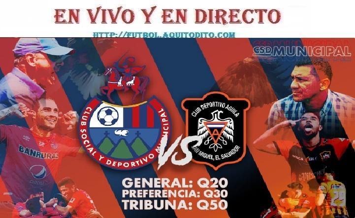 VER Municipal vs CD Águila  EN VIVO