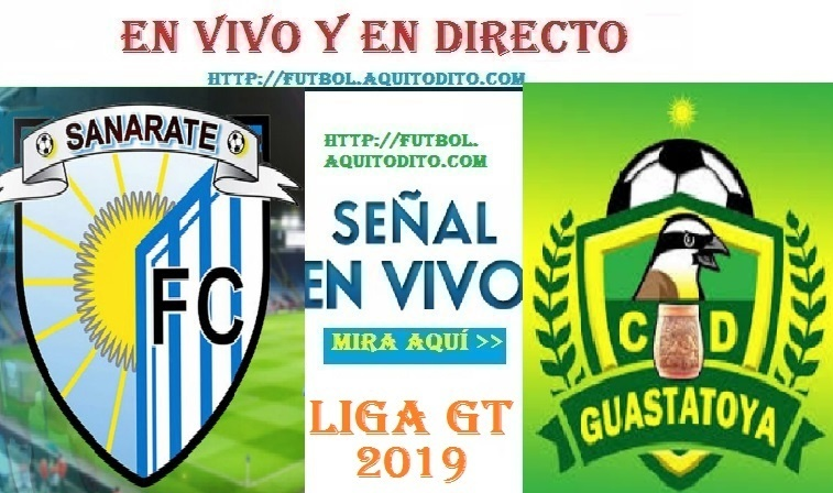 VER Sanarate FC vs Guastatoya EN VIVO
