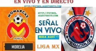 Morelia vs Veracruz EN VIVO