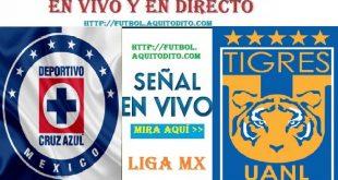 Tigres UANL vs Cruz Azul EN VIVO