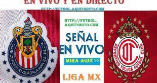 Chivas vs Toluca FC EN VIVO