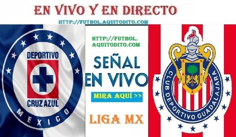 Cruz Azul vs Chivas del Guadalajara VER EN VIVO