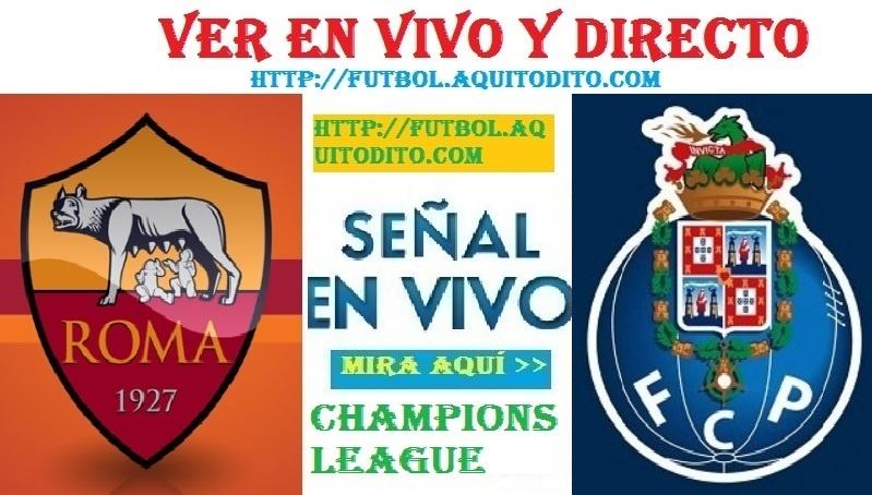 AS Roma vs Porto EN VIVO