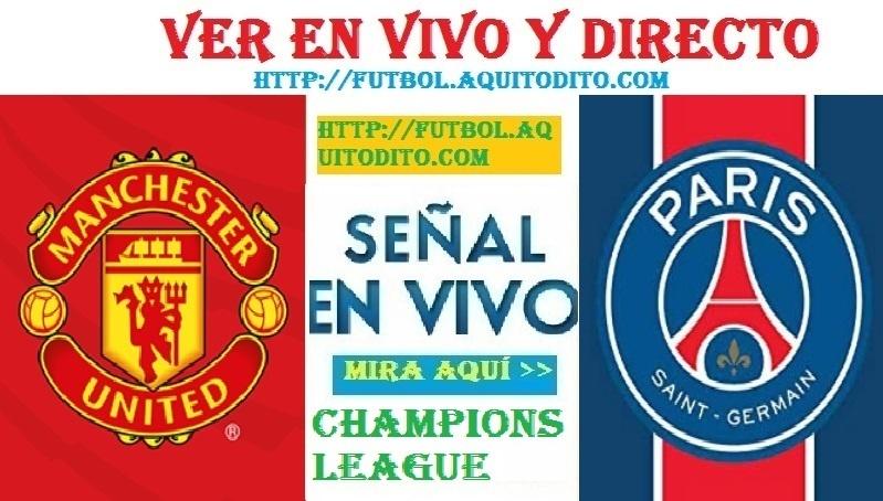 Manchester United vs PSG EN VIVO por el Juego de Ida de los Octavos de Final de la Champions League