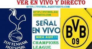 Tottenham vs Borussia Dortmund EN VIVO