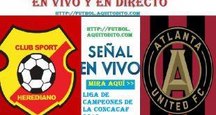 CS Herediano vs Atlanta United EN VIVO Concachampions