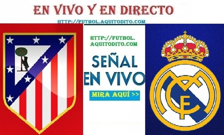 Atlético de Madrid vs Real Madrid EN VIVO