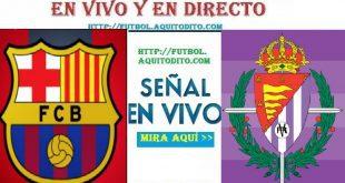 Barcelona vs Valladolid EN VIVO