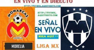 Monterrey vs. Morelia EN VIVO