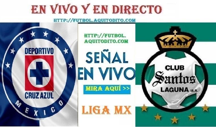 Cruz Azul vs Santos Laguna EN VIVO