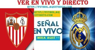 Real Madrid vs Sevilla Dónde ver EN VIVO