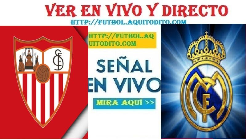 Real Madrid vs Sevilla Dónde ver EN VIVO