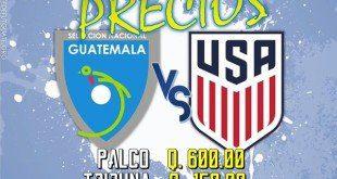 Precios oficiales para el Juego Guatemala vs Estados Unidos