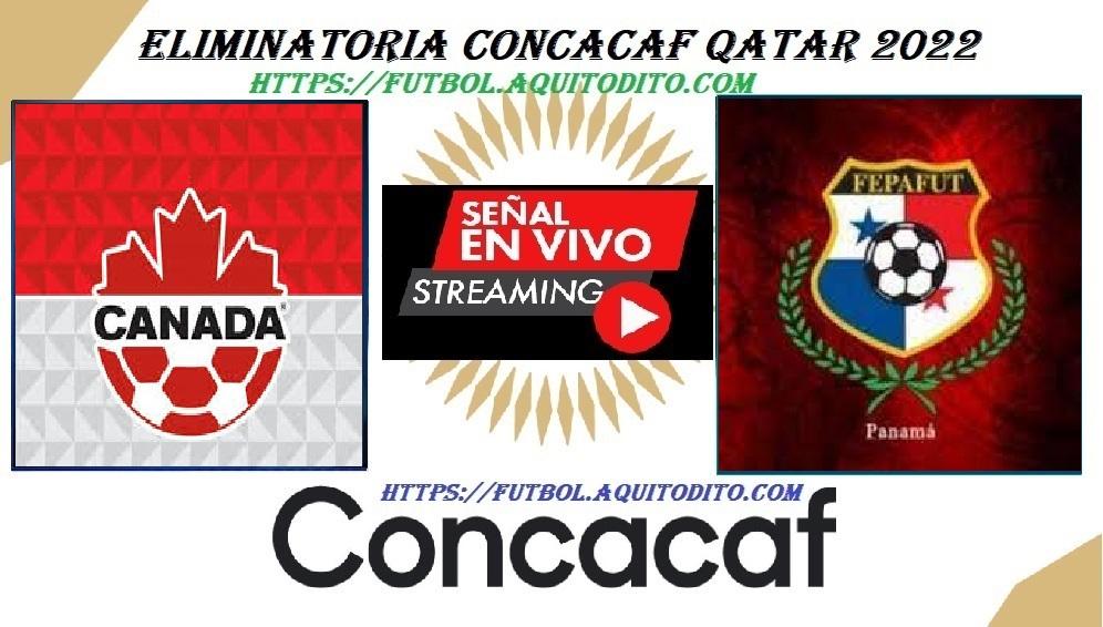 Canada vs Panama EN VIVO y EN DIRECTO eliminatorias de la ...